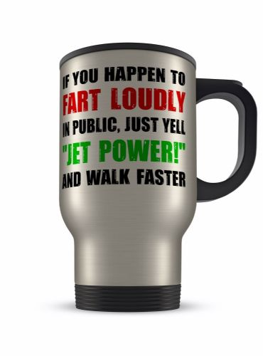 14oz If You Happen To Fart Loudly Funny Novelty Gift Aluminium Travel Mug